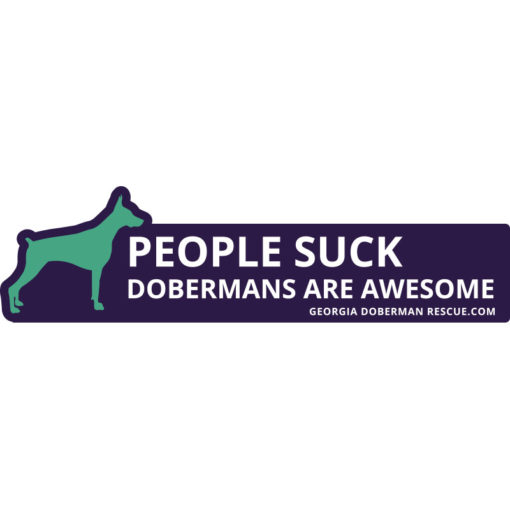 People Suck Dobermans are Awesome Bumpersticker